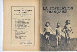DOCUMENTATION FRANCAISE ILLUSTREE -POPULATION FRANCAISE - DEMOGRAPHIE - JANVIER 1948 - EXCELLENT ETAT - - Informations Générales