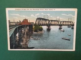 Cartolina Crescent Bridge Over The Mississippi River - Rock Island - III - 1922 - Cartoline