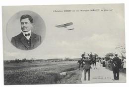 Aviateur Gibert Sur Son Monoplan BLERIOT En Plein Vol - Aviateurs