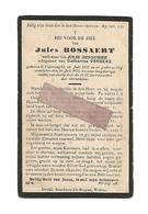 D 691. JULES BOSSAERT  - °POPERINGHE 1851 En Aldaar + 1917 - Images Religieuses