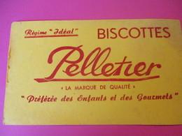 """Buvard/Biscottes Pelletier/La Marque De Qualité/Régime """"Idéal""""/Préférée Des Enfants Et Des Gourmets/Vers 1940-60  BUV389 - Zwieback"""