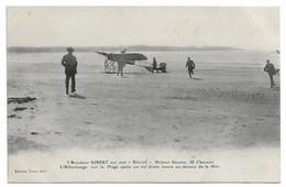 L'aviateur Gibert Sur Son Blériot Atterissage Sur La Plage - Aviateurs