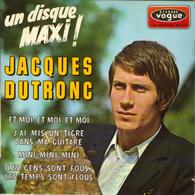 """JACQUES DUTRONC """"ET MOI, ET MOI, ET MOI - J'AI MIS UN TIGRE...- MINI MINI MINI - LES GENS...""""LES DISQUE VINYL 45 TOURS - Vinyles"""