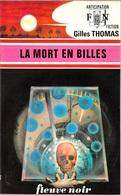 FNA 772 - THOMAS, Gilles - La Mort En Billes (TBE) - Fleuve Noir