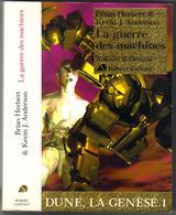 """AILLEURS ET DEMAIN """" LA GUERRE DES MACHINES """" HERBERT DE 2003   AVEC   670 PAGES - Robert Laffont"""
