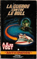 FNA 223 - VAN VOGT, Maurice - La Guerre Contre Le Rull (BE+) - Fleuve Noir