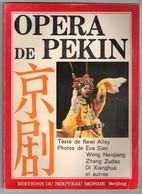Livre - Opera De Pekin - Edition Du Nouveau Monde Beijing - Théâtre