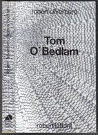 "AILLEURS ET DEMAIN "" TOM O'BEDLAM  "" SILVERBERG  DE 1986 - Robert Laffont"