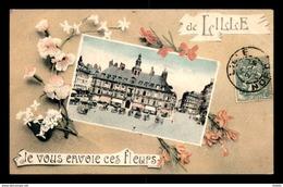 59 - LILLE - JE VOUS ENVOIE CES FLEURS - CARTE FANTAISIE FLEURS ET VUE - Lille