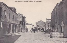 SAINT MACAIRE       PLACE DU MARCADIEU - Autres Communes