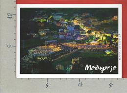 CARTOLINA NV BOSNIA ERZEGOVINA - Međugorje - Panorama Notturno - 12 X 17 - Bosnia Erzegovina