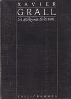ET PARLEZ-MOI DE LA TERRE... DE XAVIER GRALL ED. CALLIGRAMMES 1983 - Livres, BD, Revues