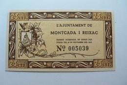 BILLETE DE PUEBLO DE MONTCADA I REIXAC DE 25 CENTIMOS - Sin Clasificación