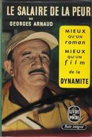 """""""Le Salaire De La Peur""""--Georges ARNAUD- Livre De Poche 1965--BE/TBE - Livres, BD, Revues"""