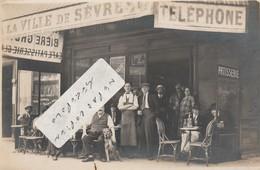 """SEVRES - Café-Restaurant """" A La Ville De Sèvres """"    ( Carte-photo ) - Sevres"""