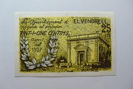 BILLETE DE PUEBLO DE EL VENDRELL DE 25 CENTIMOS - [ 2] 1931-1936 : Repubblica