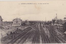 ACHIET LE GRAND  La Gare Vue Du Pont - Chemins De Fer
