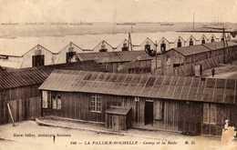 LA PALLICE- ROCHELLE   Camp Et La Rade - La Rochelle