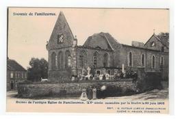 Familleureux  Ruines De L'antique Eglise ...incendiée Par Le Foudre Le 30 Juin 1902 - Seneffe