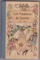 Les Vacances De Suzette Pour 1909- Couverture Illustrée R De La Nézière. Editions Henri Gautier. - Non Classificati