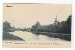 Marchienne-au-Pont .  Château De Cartier (Côté De La Sambre) D.V.D.5589   1905 - Charleroi
