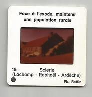 Diapositive 07 Ardèche Lachamp Raphael Scierie - Diapositives