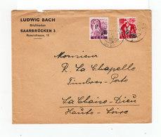 Sur Enveloppe Deux Timbres Saar Surchargés 1F. Et 5F. CAR Saarbrüchen 1948. Destination: France. (1119x) - 1947-56 Ocupación Aliada