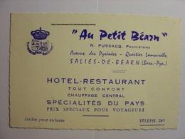 CIRCA 1950 - CARTE HOTEL RESTAURANT AU PETIT BEARN SALIES DE BEARN R. PUSSACQ PROPRIETAIRE BASSES PYRENEES - Cartes De Visite