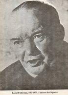 - Raoul FOLLEREAU, 1903-1977, L'apôtre Des Lépreux. - Scan Verso - - Célébrités