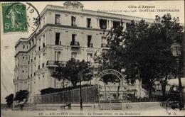 Cp Arcachon Gironde, Grand Hotel, Vu Du Boulevard, Hopital Temporaire - Autres Communes