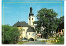 1698j: AK 2640 Schloß Gloggnitz, Ungelaufen, Plus Ein Privatfoto - Neunkirchen