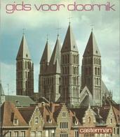 GIDS VOOR DOORNIK - UITGAVE CASTERMAN  1983 - Dépliants Touristiques