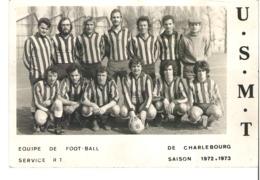 Equipe De Foot Ball De Charlebourg   Saison 1972/1973   U.S.M.T    La Garenne Colombes - Reproductions