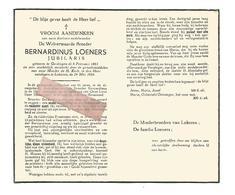 P 821. Broeder BERNARDINUS LOENERS - Jubilaris - °GERDINGEN 1863 / +LOKEREN 1954 - Images Religieuses