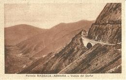 "2763 "" FERROVIA MASSAUA-ASMARA - VEDUTA DEL DORFUR "" CART.POST. ORIG NON SPED. - Eritrea"