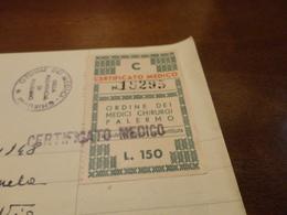 MARCA DA BOLLO ORDINE DEI MEDICI CHIRURGI PALERMO LIRE 150 + ALTRE 3-1948 - Revenue Stamps