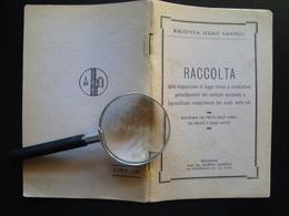Biblioteca Legale Cantelli Raccolta Disposizioni Contro Il Mercato Nero 1934 - Non Classificati