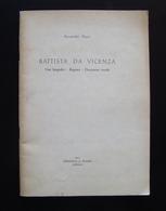 Aristide Dani Battista Da Vicenza 1961 Rumor Vicenza Pittura Antica Doc Inediti - Non Classificati