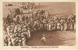 "2769 "" ASMARA - FANTASIA MUSSULMANA DEL RAMADAN "" CART.POST. ORIG NON SPED. - Eritrea"