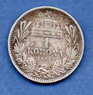 Hongrie -  1 Korona 1894 -- Km  # 484  -  état  TB+ - Hungary