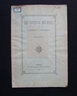 Gio Battista Malagoli Fabbro Ferraio Modenese 1886 Tipografia Manni Tonietto - Non Classificati