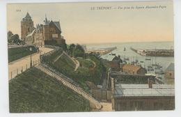 LE TREPORT - Vue Prise Du Square Alexandre Papin - Le Treport