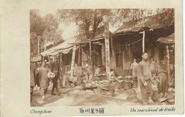 CHINE - CHINA -  CHENGCHOW ; Un Marchand De Fruits - Cachet De La Poste 1923 - Chine
