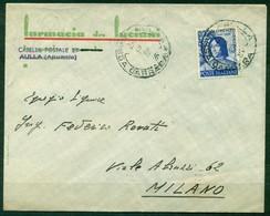 Z132 ITALIA REPUBBLICA 1949 Lettera Affrancata Con Lorenzo Magnifico ISOLATO, Da Aulla 9.9.49 Per Milano, Annullo Di Arr - 1946-60: Storia Postale