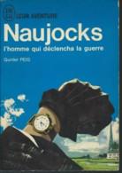 GUNTER PEIS / NAUJOCKS L HOMME QUI DECLENCHA LA GUERRE / J AI LU LEUR AVENTURE A110 H24 - Guerre 1939-45