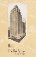 New York City, Hotel Ten Park Avenue, Map In Background Design, C1930s Vintage Postcard - Bars, Hotels & Restaurants