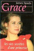 Grace (Kelly) : Les Vies Secrètes D'une Princesse Par Spada (ISBN 2253049522 EAN 9782253049524) - Biographie