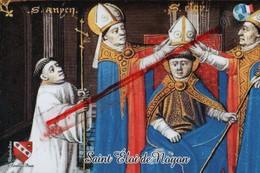 (Oise) Noyon - 60 - Saint-Eloi De Noyon, Orfèvre Et Monnayeur (588-659) Tirage Limité à 5 Exemplaire - Noyon