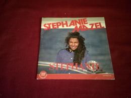 STEPHANIE MAZEL  °  STEPHANIE - Vinyles