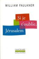 Si Je T'oublie Jérusalem Par Faulkner (ISBN 2070761940 EAN 9782070761944) - Livres, BD, Revues